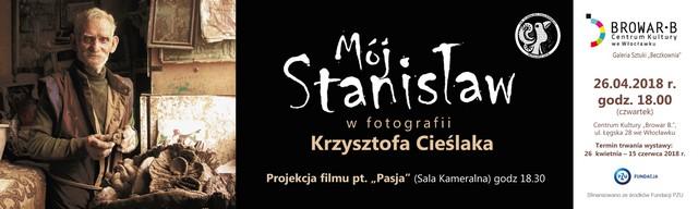 """Wernisaż wystawy """"Mój Stanisław"""""""